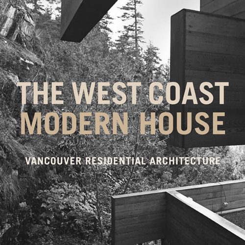 The West Coast Modern House