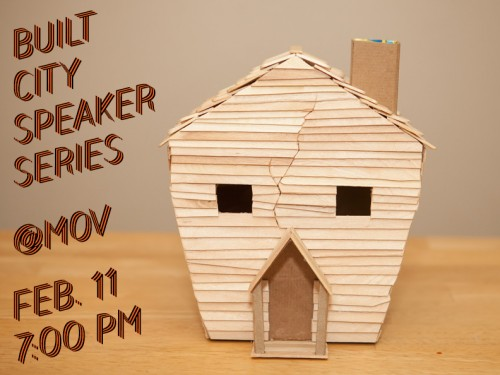 Built City Speaker Series: Craft to Capitalism
