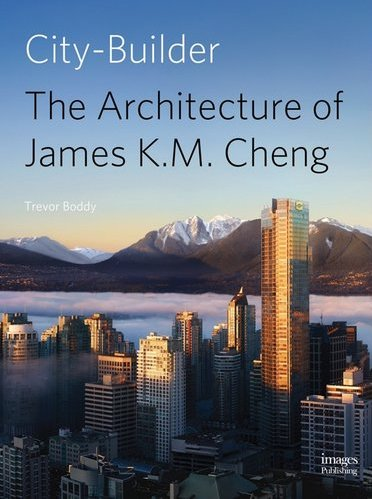 City Builder: The Architecture of James KM Cheng