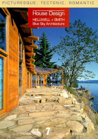 Blue Sky Architecture: Picturesque, Tectonic, Romantic