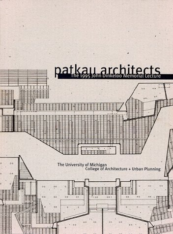 Patkau Architects: Investigations into the Particular