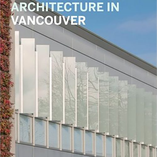Guidebook to Contemporary Architecture in Vancouver