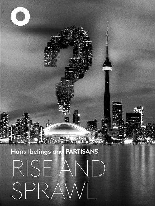 Rise & Sprawl – 2017.01.31