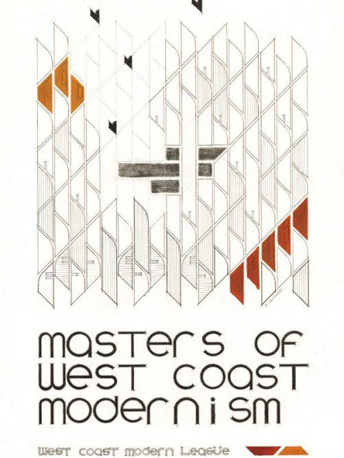 Masters of West Coast Modernism Vol. I – 2017.09.12