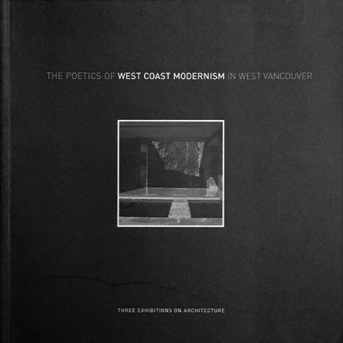 The Poetics of West Coast Modernism