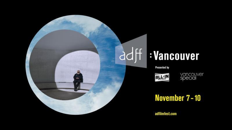 Architecture + Design Film Festival: Vancouver